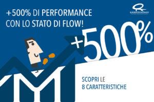 Stato di Flow: le 8 caratteristiche per migliorare le tue performance del 500%