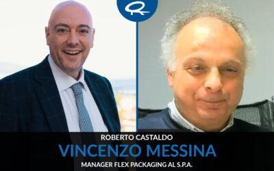 Intervista a Vincenzo Messina – Manager FLEX PACKAGING Al s.p.a.